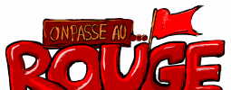 On Passe Au Rouge #1 - C'est parti !